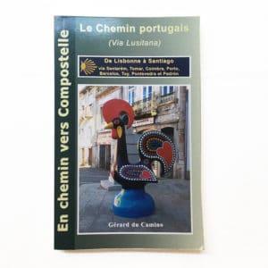 Publicaciones Ideas Peregrinas Le Chemin Portugais via Lusitana
